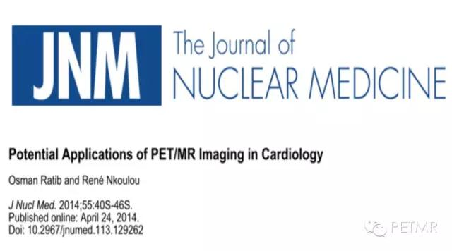 PET/MR检查在心脏学中的潜在应用
